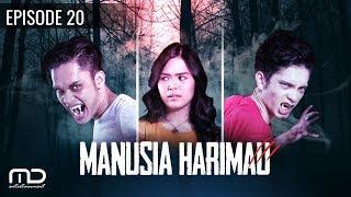 getlinkyoutube.com-MANUSIA HARIMAU - Episode 20
