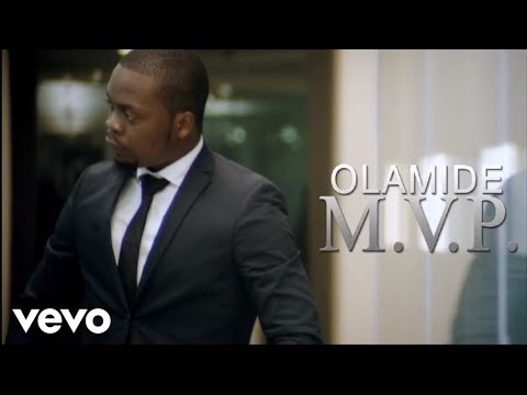 Olamide | MVP [Official Video]