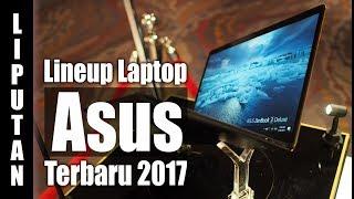 Liputan : Lineup Laptop Asus Terbaru 2017 : Event Asus
