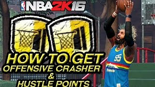 NBA 2K16 - HOW TO GET OFFENSIVE CRASHER & HUSTLE POINTS - EASY!