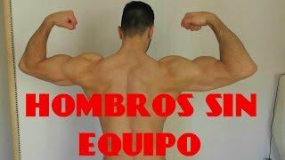 Ejercicios Para Los Hombros En Casa ( SIN PESAS !!!)