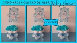 getlinkyoutube.com-CENTRO DE MESA BABY SHOWER CON PAÑALES /como fazer decoração de cha de bebe passo a passo