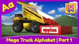 Mega Truck Alphabet Part 1 | Learn ABCs with Monster Trucks & Dump Trucks for Kids