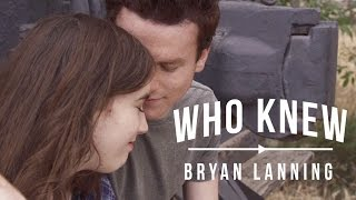 getlinkyoutube.com-Who Knew - Bryan Lanning (OFFICIAL MUSIC VIDEO)