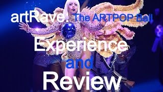 getlinkyoutube.com-My Lady Gaga artRAVE: The ARTPOP Ball Experience and Review