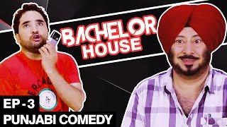 getlinkyoutube.com-Punjabi Comedy Movie - Bachelor House  - Part 3 -Jaswinder Bhalla New Comedy
