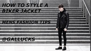 getlinkyoutube.com-How To Style a Biker Jacket | Mens Fashion Tips | Gallucks