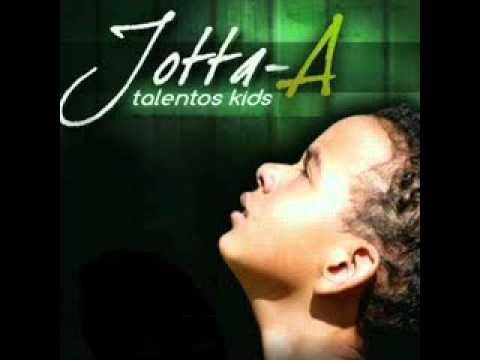 Jotta-A - NOVO CD TALENTOS KIDS - Pai, Eu Confiarei ( Raul Gil 2011)