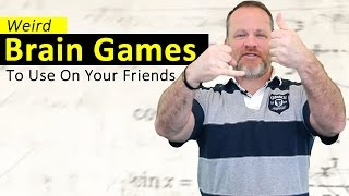 getlinkyoutube.com-Brain and Mind Games To Use On Your Friends!