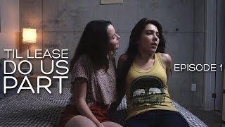 getlinkyoutube.com-Lesbian Web series - Til Lease Do Us Part Episode 1 (Season 1)