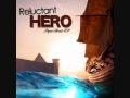 Reluctant Hero - Resistance to Resilience *HQ*
