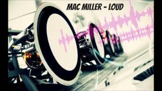 getlinkyoutube.com-Mac Miller - Loud Bass Boosted (HD)