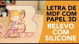 getlinkyoutube.com-Letra de MDF decorada com decoupage e 3D