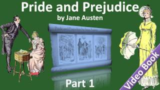 Part 1 - Pride and Prejudice Audiobook by Jane Austen (Chs 01-15)