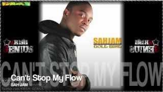 Sah Jam - Can't Stop My Flow