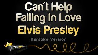 Elvis Presley - Can't Help Falling In Love (Karaoke Version)