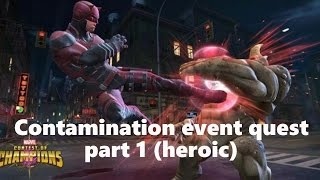 getlinkyoutube.com-Marvel Contest of Champions: Contamination event quest Chapter 1 level 1 (heroic mode)