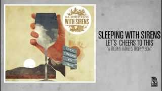 Sleeping With Sirens - A Trophy Father's Trophy Son