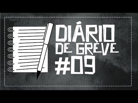 Diário de Greve #9