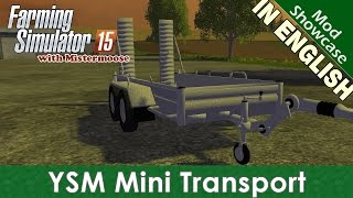 getlinkyoutube.com-Farming Simulator 2015 - YSM Porte Mini Engin - Mod Showcase