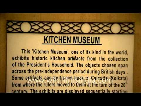 Kitchen Museum of Rashtrapati Bhavan