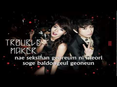 Trouble Maker (Hyuna & Hyunseung) - 'Trouble Maker' [HD] Lyrics