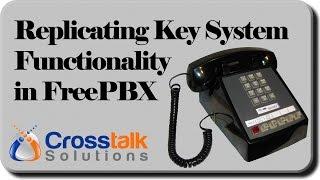 Replicating Key System Functionality in FreePBX