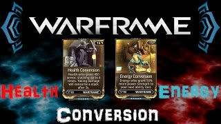 getlinkyoutube.com-[U18.8] Warframe - Energy Conversion & Health Conversion / 51,233HP Snow Globe?! | N00blShowtek