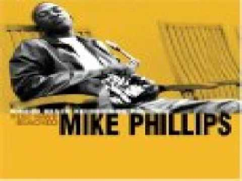 Mike Phillips - Will You Stick With Me.wmv