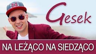 getlinkyoutube.com-GESEK - Na leżąco na siedząco [Disco Polo] (Official Video)
