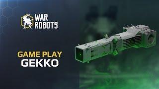getlinkyoutube.com-Walking War Robots: GEKKO XX