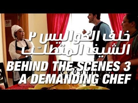 Behind the Scenes 3 A Demanding Chef -     