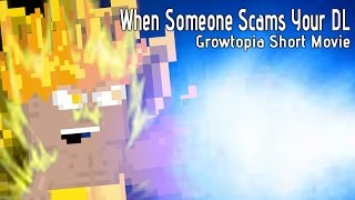getlinkyoutube.com-When Someone Scams Your DL - Growtopia Short Movie