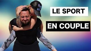 ♡• LE SPORT EN COUPLE •♡