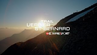 getlinkyoutube.com-Trail Verbier St-Bernard Film 2016