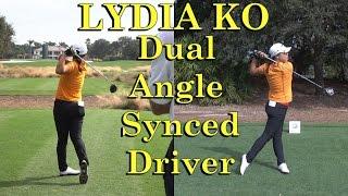 LYDIA KO DUAL ANGLE SLOW MOTION DRIVER GOLF SWINGS 1080 HD