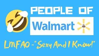 getlinkyoutube.com-People Of Walmart (Sexy And I Know It - LMFAO)