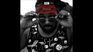 A2H - Au dessus (ft. Josman )