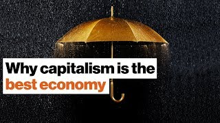 Capitalism Is Best?