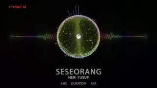 getlinkyoutube.com-Heri Yusuf  - Seseorang [Visualizer]