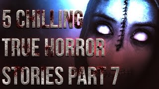 getlinkyoutube.com-5 Chilling TRUE Horror Stories Part 7