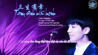 getlinkyoutube.com-[TTK][Vietsub - Kara - Lyrics] Tam sinh hữu hạnh - Vương Tuấn Khải tỷ tỷ trạm (Song for Wang Junkai)