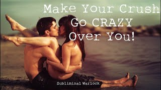 Make Your Crush go CRAZY over you! Subliminal Warlock