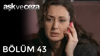 getlinkyoutube.com-Aşk ve Ceza 43.Bölüm
