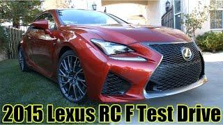 getlinkyoutube.com-新型スポーツクーペ レクサス「RC F」試乗インプレッション 2015 Lexus RC F Test Drive