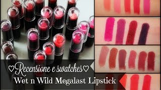 ♡Recensione e swatches | Wet n Wild Megalast Lipstick ♡