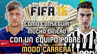 getlinkyoutube.com-COMO CONSEGUIR MUCHO DINERO CON UN EQUIPO POBRE - Modo Carrera - FIFA 16