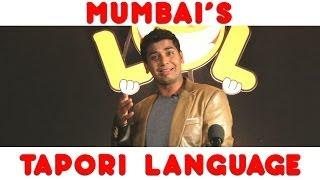 Mumbai's Tapori Language - LOL