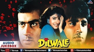 Dilwale - Audio Jukebox | Ajay Devgan, Raveena Tandon, Sunil Shetty, Paresh Rawal |