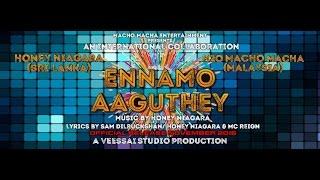 getlinkyoutube.com-ENNAMO AAGUTHEY | HONEY NIAGARA & H2O MACHO MACHA